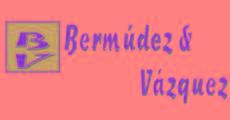 BERMUDEZ Y VAZQUEZ